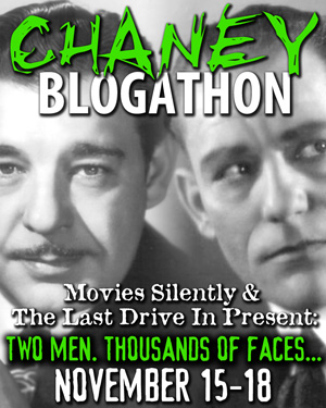 The Chaney Blogathon Nov.15-18