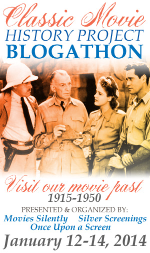 The Classic Movie History Project Blogation Jan. 12-14